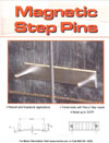 Magnetic Step Pins